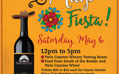 Cinco De Mayo Fiesta with Twin Coyotes Winery! – May 6, 2017